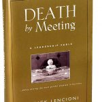 Book Review – Death by Meeting by Patrick Lencioni