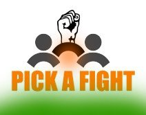 Pick a fight, Make a difference