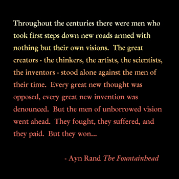 A quote from The Fountainhead