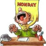 Thank God It Is Monday