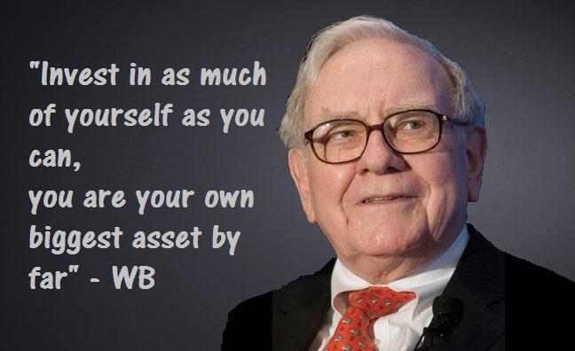 Invest in Yourself - Warren Buffet